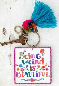 Natural Life Chirp Being Weird Keychain
