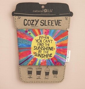 Natural Life Be the Sunshine Cozy Sleeve